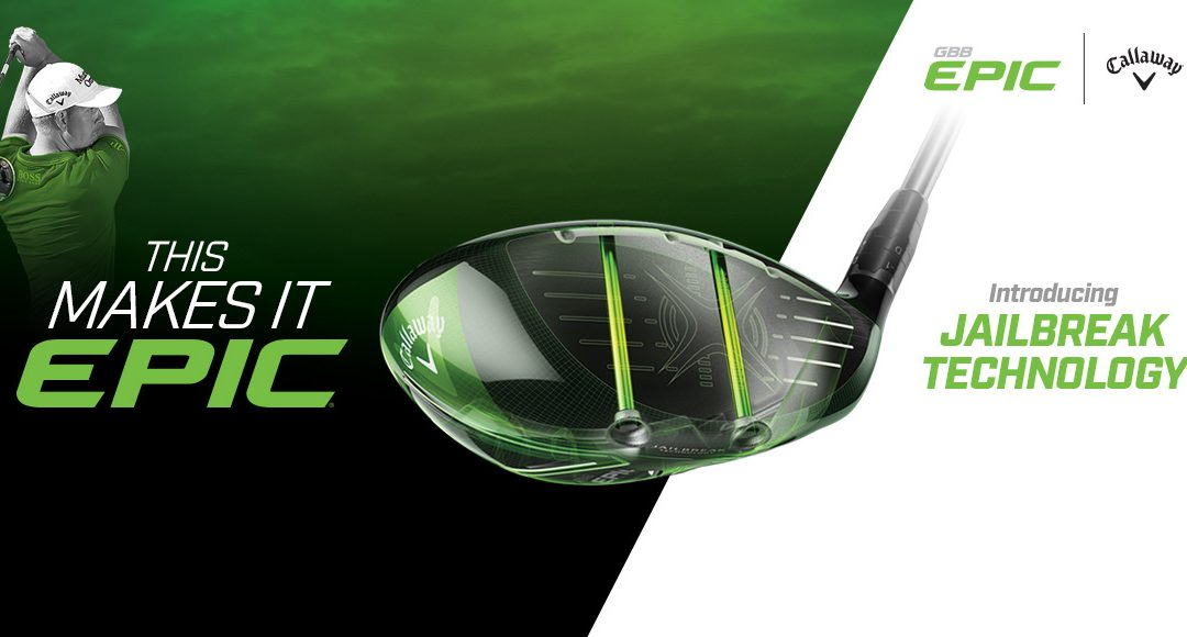 Callaway Epic driver comes to TFG